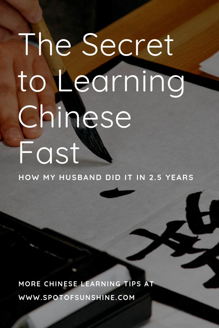 Secret to learning chinese fast